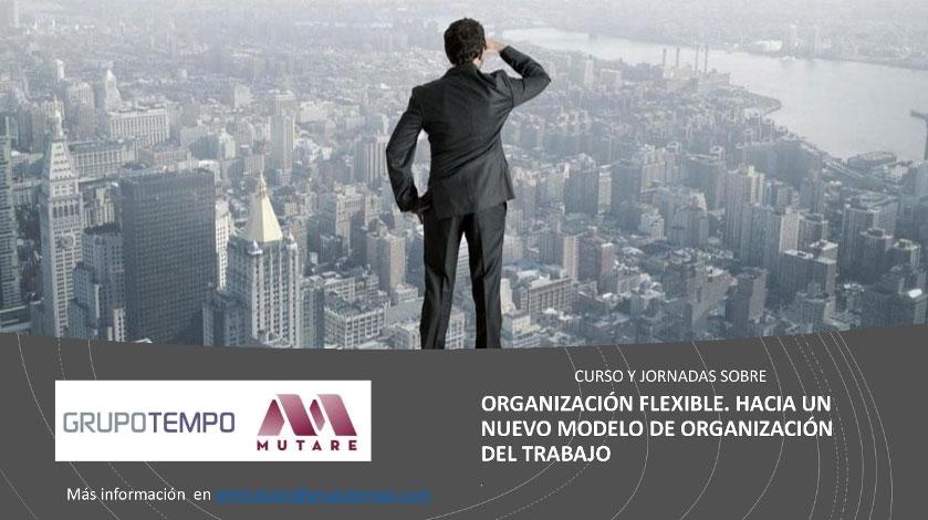 Llegó la hora de adaptar las organizaciones a la flexibilidad laboral para ser más competitivos